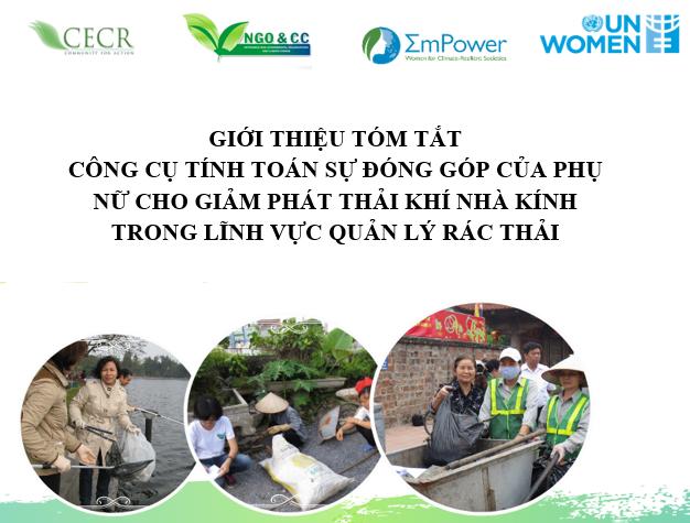 Tóm tắt Bản Công cụ tính toán sự đóng góp của Phụ nữ cho giảm phát thải KNK trong Quản lý Rác thải